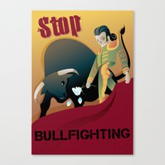 Stop Bullfighting Canvas Print