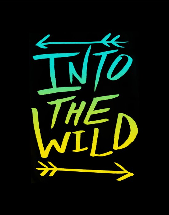 Into The Wild: Typography Art Print