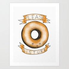 Please, Donut Disturb Art Print