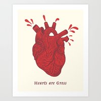 Hearts are Gross Art Print