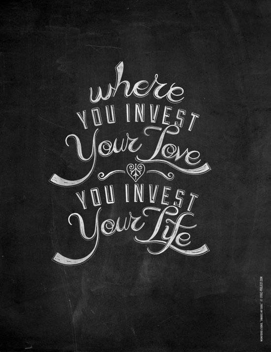 LYRICS - Where you Invest Your Love Art Print