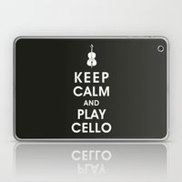 Keep Calm And Play Cello Laptop & iPad Skin