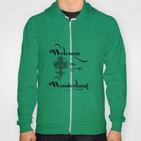 Alice In Wonderland Welc… Hoody