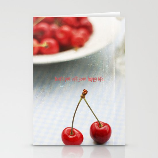 Don't Put Off Your Happy Life Stationery Card
