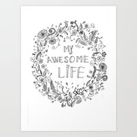 Awesome Life Art Print