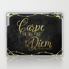 Let's Carpe the Hell Out Of This Diem - The Darkest Minds Laptop & iPad Skin