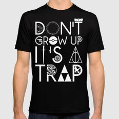 Don't grow up, It's a trap SMALL Mens Fitted Tee Black