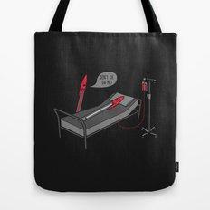 Don't Die On Me Tote Bag