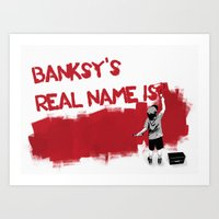Banksy's Real Name Is...… Art Print