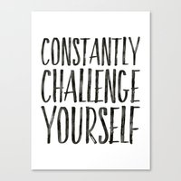 Constantly Challenge Yourself Art Print  Canvas Print