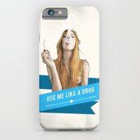Use Me Like A Drug iPhone 6 Slim Case