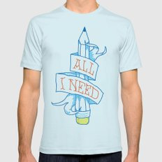 All I need Mens Fitted Tee Light Blue SMALL