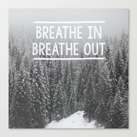 Breathe In - Breathe Out Canvas Print