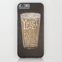 Yeast is a Fungi - Beer Pint iPhone 6 Slim Case