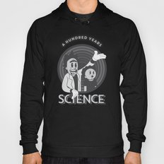A HUNDRED YEARS SCIENCE Hoody