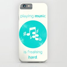 Playing Music is Freaking Hard. Slim Case iPhone 6s