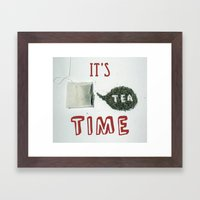 It's Tea Time Framed Art Print