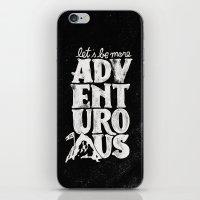 MORE ADVENTUROUS II iPhone & iPod Skin