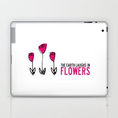 The earth laughs in flowers. Laptop & iPad Skin