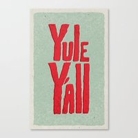 Yule Y'all Canvas Print