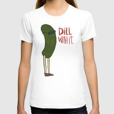 DILL WITH IT Womens Fitted Tee White SMALL