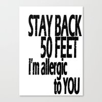 Stay Back Canvas Print