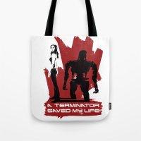 A Terminator Saved My Life Tote Bag
