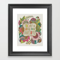 Today Is Going To Be Awe… Framed Art Print