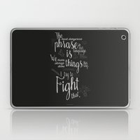 Fight That - Quote For M… Laptop & iPad Skin