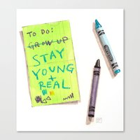 Stay Young And Real Canvas Print