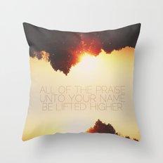 All of the Praise Throw Pillow