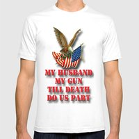 My Husband My Gun Mens Fitted Tee White SMALL