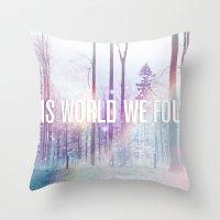 This World We Found Throw Pillow