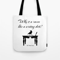 Alice In Wonderland Why Is A Raven Like A Writing Desk Tote Bag