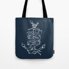 You are an anchor Tote Bag
