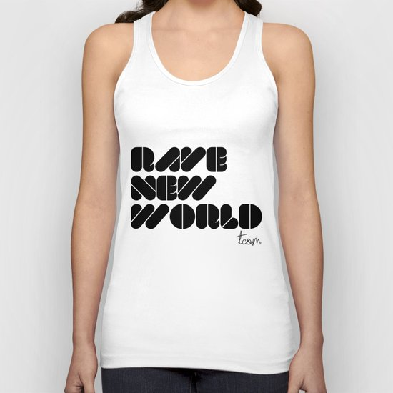 RAVE NEW WORLD Unisex Tank Top