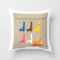 No069 My Reservoir Dogs … Throw Pillow
