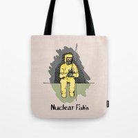 Nuclear Fish'n Tote Bag