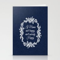 If Mama Ain't Happy Stationery Cards