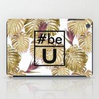 Be U iPad Case