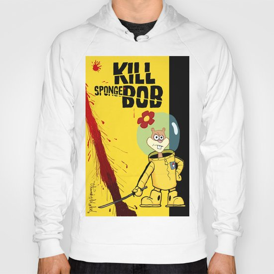 Kill Spongebob Hoody