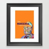 Nonsense Framed Art Print