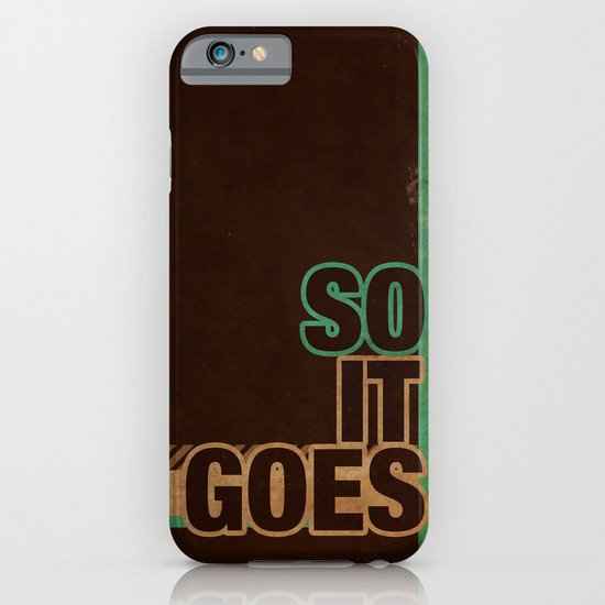 So It Goes.... iPhone & iPod Case