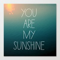 Canvas Print featuring You Are My Sunshine by Alicia Bock