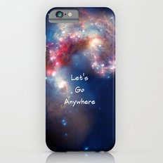 Let's Go Anywhere iPhone 6 Slim Case