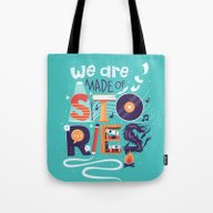 We Are Made Of Stories Tote Bag
