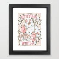 Heavyweight Chump! Framed Art Print