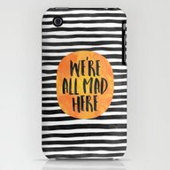 We're All Mad Here iPhone (3g, 3gs) Slim Case