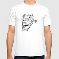 Talk to my hand Mens Fitted Tee White SMALL