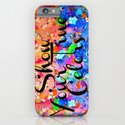 SHOW YOUR TRUE COLORS Rainbow Colorful Typography Watercolor Abstract Painting Be You Inspiration iPhone & iPod Case
